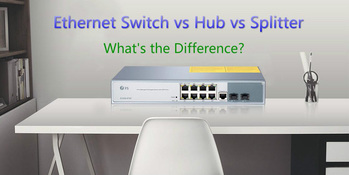 Ethernet switch vs hub vs splitter