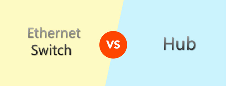 Ethernet Switch vs Hub